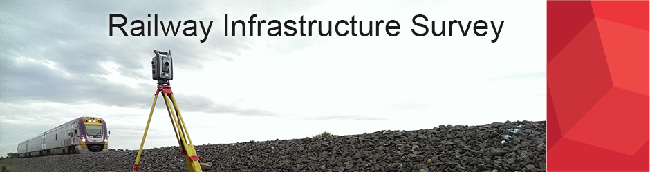 Railway Infrastructure Survey
